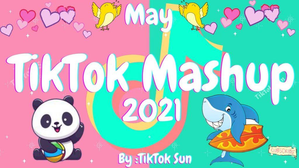 1623916522_New-TikTok-Mashup-May-2021-Not-Clean.jpg