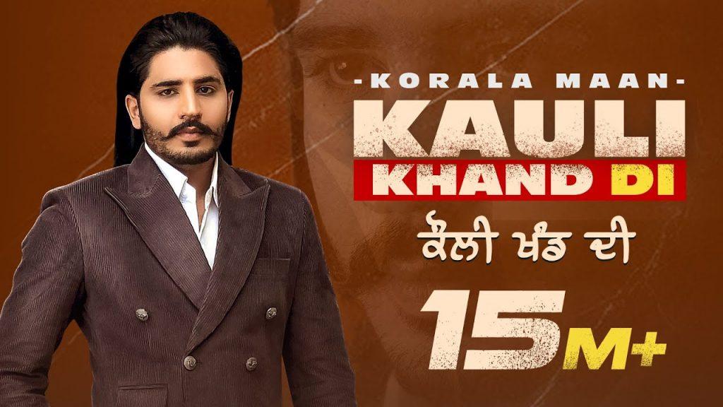Kauli-Khand-Di-Official-Video-Korala-Maan-Desi-Crew.jpg