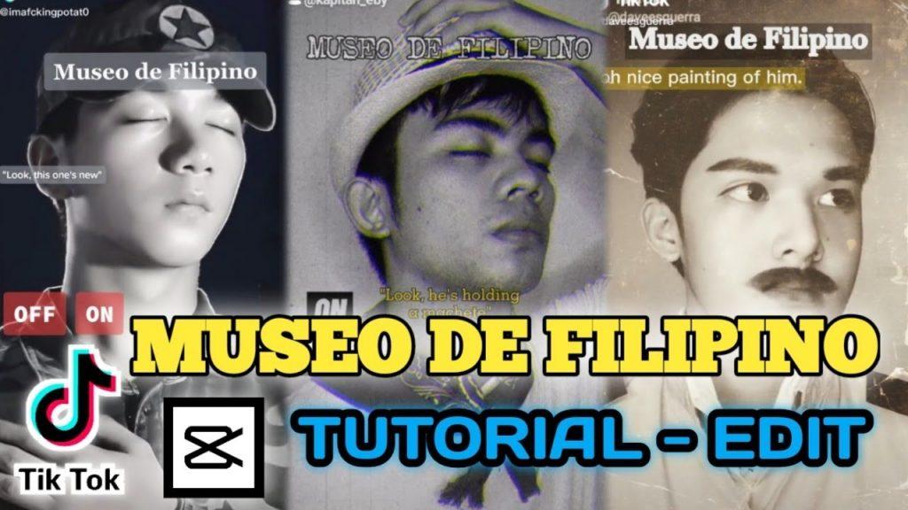 MUSEO-DE-FILIPINO-Tutorial-Edits-TIKTOK-TREND-Capcut.jpg