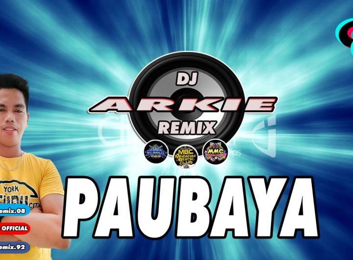 PAUBAYA-Moira-Dela-Torre-DjArkie-Remix-Latest.jpg
