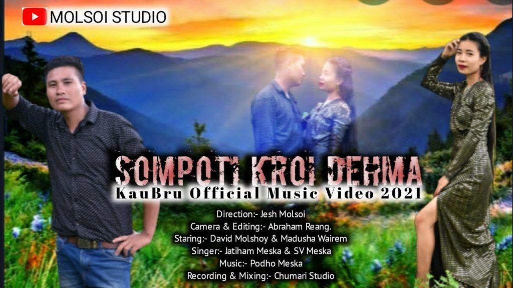 Sompoti-kroi-DehmaKauBru-Official-Music-Video2021.jpg