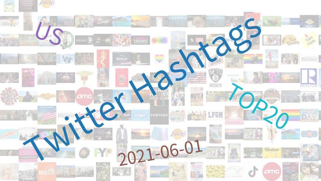 Trending-hashtags-on-Twitter-US-06-01-2021.jpg